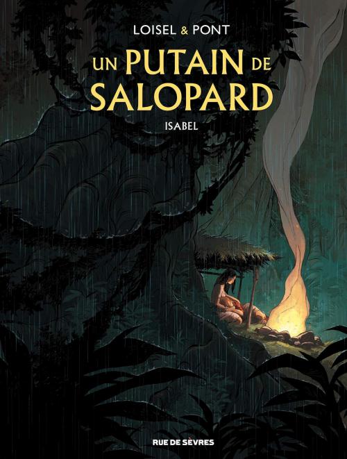 Couverture Un putain de salopard, tome 1 : Isabel