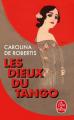 Couverture Les Dieux du tango Editions Le Livre de Poche 2019