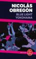 Couverture Blue light Yokohama Editions Le Livre de Poche (Policier) 2019