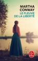 Couverture Le Fleuve de la liberté Editions Le Livre de Poche 2019