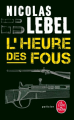 Couverture L'heure des fous Editions Le Livre de Poche (Policier) 2019