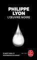 Couverture L'oeuvre noire Editions Le Livre de Poche (Thriller) 2019