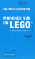 Couverture Marcher sur un Lego et autres raisons d'aimer la vie Editions Québec Amérique 2019