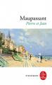 Couverture Pierre et  Jean Editions Le Livre de Poche (Classiques) 2018