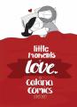Couverture Little Moments of Love Editions Monsieur Pop Corn 2018
