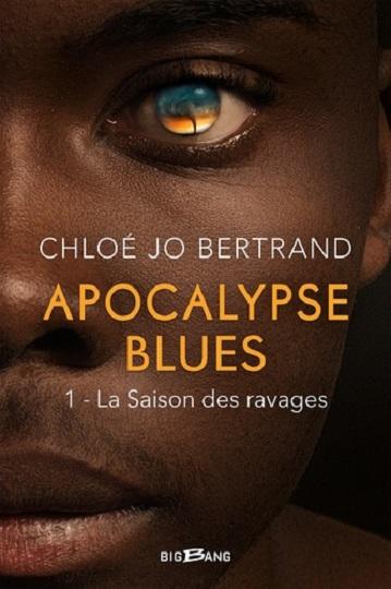 Couverture Il nous reste le ciel, tome 1 : Sous les cendres / Apocalypse Blues, tome 1 : La saison des ravages