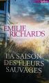 Couverture La saison des fleurs sauvages Editions Harlequin (Best sellers) 2019
