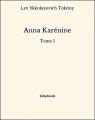 Couverture Anna Karénine, tome 1 Editions Bibebook 2013