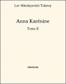 Couverture Anna Karénine, tome 2 Editions Bibebook 2013