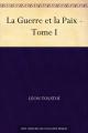 Couverture La guerre et la paix (3 tomes), tome 1 Editions Ebooks libres et gratuits 2006
