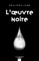 Couverture L'oeuvre noire Editions Calmann-Lévy (Noir) 2018
