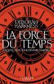 Couverture La force du temps Editions Calmann-Lévy (Littérature étrangère) 2019