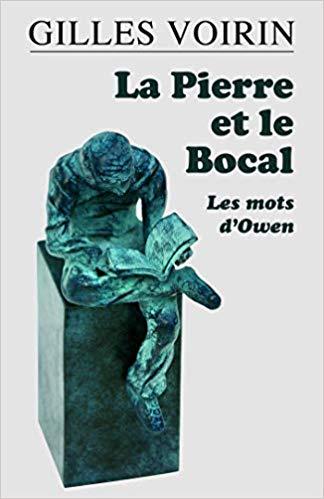 Couverture La Pierre et le Bocal : Les mots d'Owen