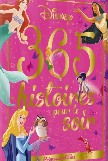 Couverture 365 histoires pour le soir : Princesses et Fées