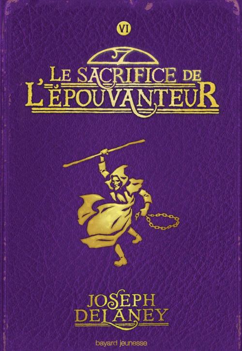 Couverture L'Épouvanteur, tome 06 : Le Sacrifice de l'épouvanteur