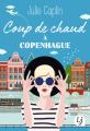 Couverture Coup de chaud à Copenhague Editions J'ai Lu (Lj) 2019