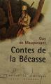 Couverture Contes de la bécasse Editions Carrefour 1996
