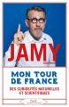 Couverture Mon tour de France des curiosités naturelles et scientifiques  Editions Stock 2019