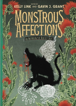 Couverture Monstrous Affections: An Anthology of Beastly Tales