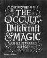 Couverture Sciences occultes : Une histoire mondiale de la magie et de la sorcellerie Editions Thames & Hudson 2016