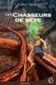 Couverture Les chasseurs de sève Editions Critic (Fantasy) 2019