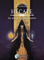 Couverture Hécate : Au seuil du sanctuaire Editions Alliance Magique 2016