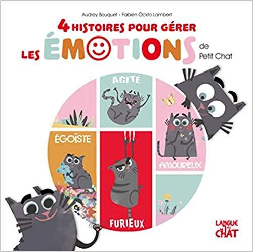 Couverture 4 histoires pour gérer les émotions de petit chat