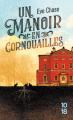 Couverture Un manoir en Cornouailles Editions 10/18 (Littérature étrangère) 2019