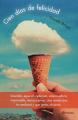 Couverture Les beignets d'Oscar ou mes 100 jours de bonheur / Mes 100 jours de bonheur Editions Planeta 2014