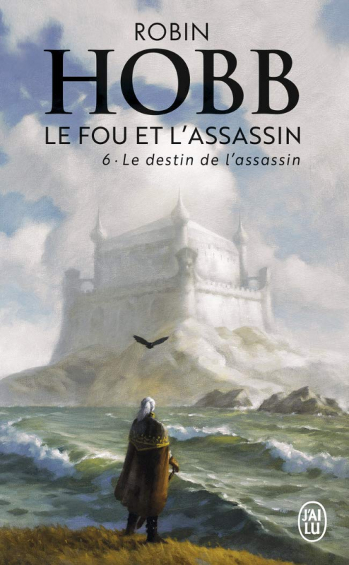 Couverture Le fou et l'assassin, tome 6 : Le destin de l'assassin