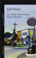 Couverture La Vérité sur l'affaire Harry Québert Editions Alfaguara 2013
