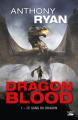 Couverture Dragon blood, tome 1 : Le sang du dragon Editions Bragelonne (Fantasy) 2018