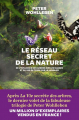 Couverture Le réseau secret de la nature Editions Les arènes (Documents) 2019