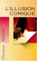 Couverture L'illusion comique Editions Hachette (Classiques) 1994