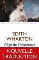 Couverture Le temps de l'innocence / L'âge de l'innocence Editions Les belles lettres (Domaine étranger) 2019