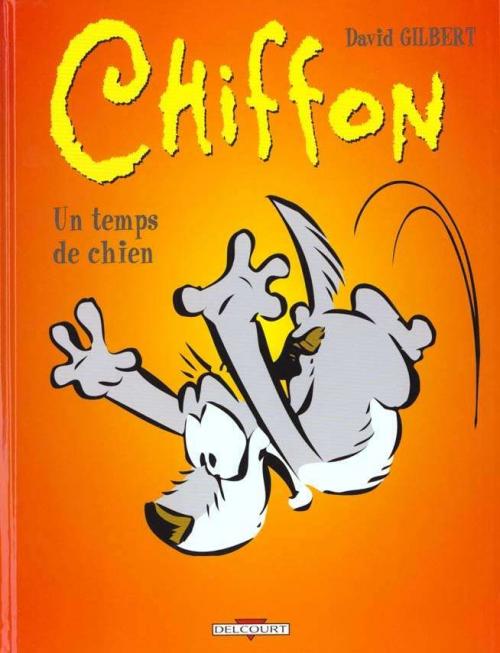 Couverture Chiffon, tome 3 : Un temps de chien