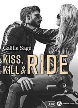 Couverture Kiss, kill & ride