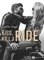 Couverture Kiss, kill & ride Editions Addictives (Luv) 2019