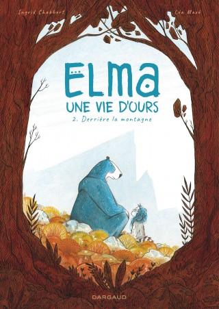 Couverture Elma : Une vie d'ours, tome 2 : Derrière la montagne