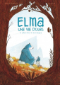 Couverture Elma : Une vie d'ours, tome 2 : Derrière la montagne Editions Dargaud 2019