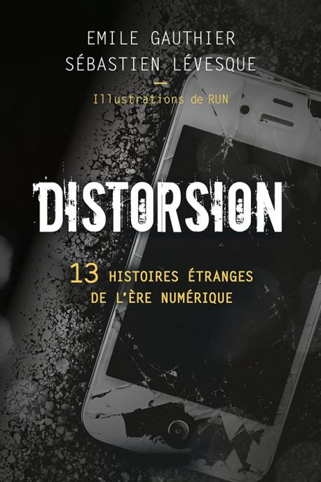 Couverture Distorsion : 13 histoires étranges de l'ère numérique