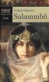 Couverture Salammbô (roman) Editions Maxi Poche 2005