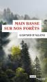 Couverture Main basse sur nos forêts Editions Seuil 2019
