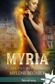 Couverture Myria, tome 3 : Les fils des flammes Editions Infinity (Urban fantasy) 2019