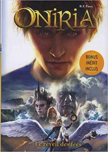 Couverture Oniria, tome 4 : Le réveil des fées