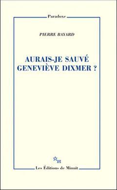 Couverture Aurais-je sauvé Geneviève Dixmer ?