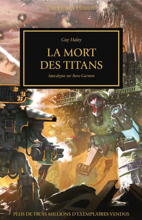 Couverture L'Hérésie d'Horus, tome 47 : La mort des titans
