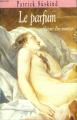 Couverture Le parfum Editions France Loisirs 1985