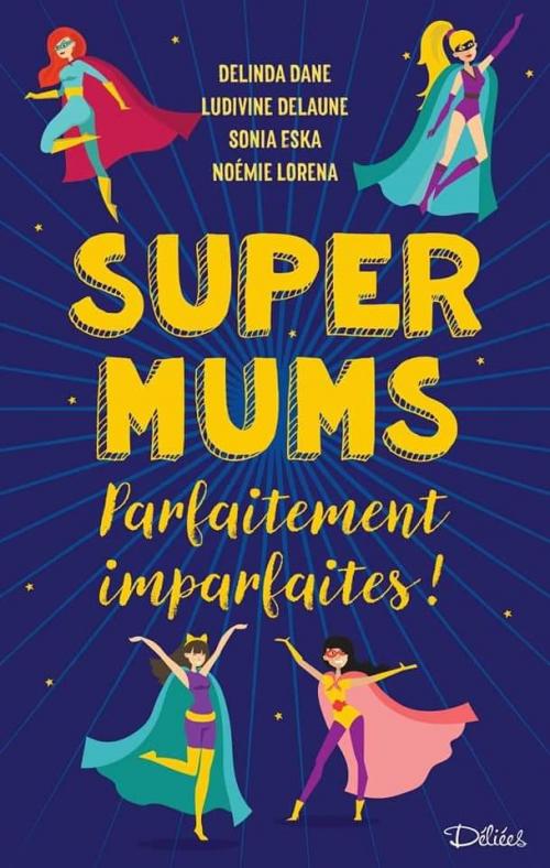 Couverture Super Mums : Parfaitement imparfaites !