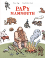 Couverture Papy Mammouth Editions Actes Sud (Junior) 2018